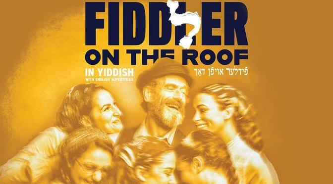 "Trip to ""Fiddler On The Roof"" in Yiddish with English Subtitles, Sunday, 12/15"