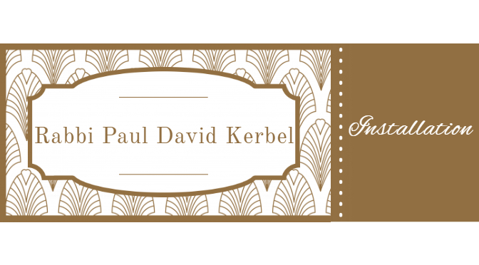 Rabbi Kerbel Installation – Sunday, December 8th, 2:00 PM
