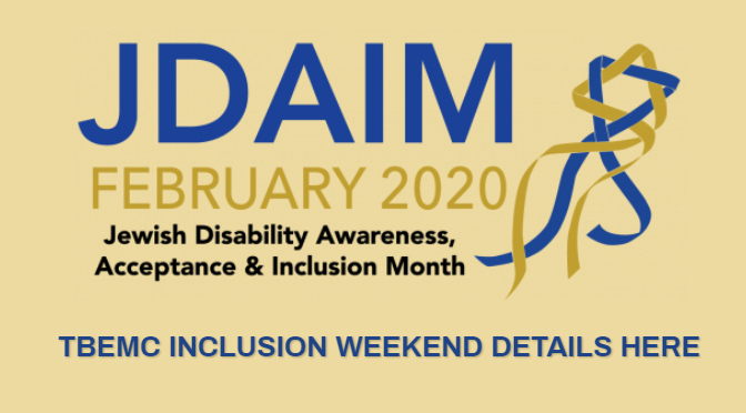 JDAIM 2020: Jewish Disability, Awareness, Acceptance and Inclusion Month – Feb 7-9