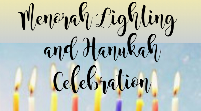 Menorah Lighting & Hanukah Celebration, Tuesday 12/24