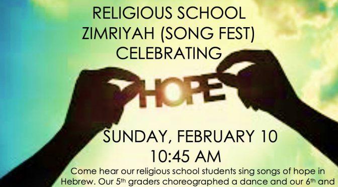 Zimriyah (Song Festival) Celebrating Hope, Sun., Feb 10th, 10:45 A.M.